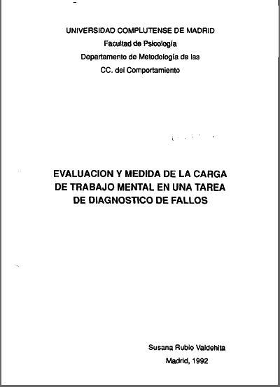 Evaluacion y Medida de la Carga de Trabajo Mental en una Tarea de Diagnostico de Fallos