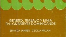Genero, Trabajo y Etnia en los Bateyes Dominicanos