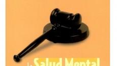 La salud Mental en los Tribunales