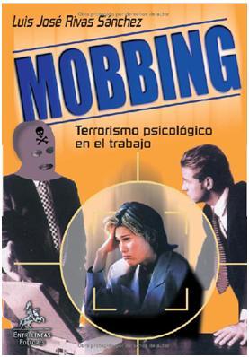 Mobbing Terrorismo en el trabajo